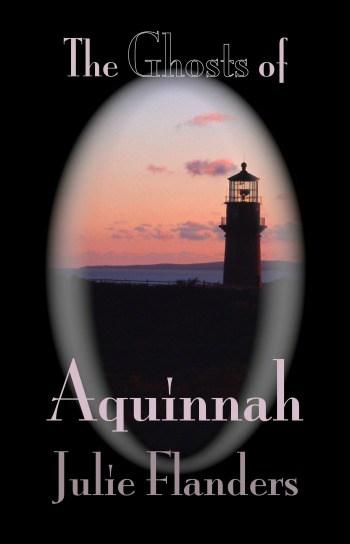 Ghosts of Aquinnah