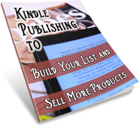 Kindle Publishing to Build Your list