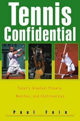 Tennis Confidential Paul Fein