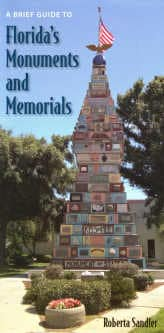 Florida Monuments by Roberta Sandler