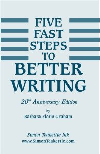 Five Fast Steps to Better Writing